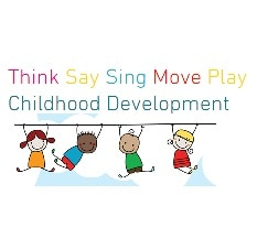 Think Say Sing Move Play Childhood Development