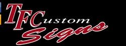 Tf Custom Signs & Graphics