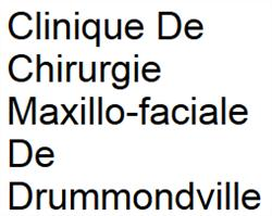 Clinique de Chirurgie Maxillo-Faciale de Drummondville