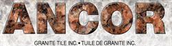 Ancor Granite Tile Incorporated
