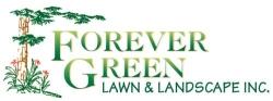 FOREVER GREEN LAWN & LANDSCAPE INC.