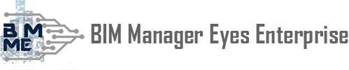 BIM Manager Eyes Enterprise (BIM-MEE)