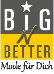 BigNBetter - Mode für Dich Peter Ketterer GmbH