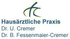 GEMEINSCHAFTSPRAXIS DR. MED. ULRICH CREMER DR. MED. BIRGIT FESSENMAIER-CREMER