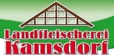 Landfleischerei Kamsdorf.
