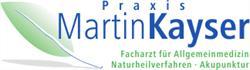 Praxis Martin Kayser - Fachärzte für Allgemeinmedizin - Naturheilverfahren - Akupunktur