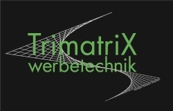 TrimatriX werbetechnik