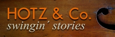Hotz & Co. Swingin'stories