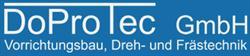DoProTec GmbH Vorrichtungsbau Dreh- und Frästechnik