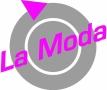 """La Moda""- Damenmoden"