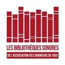 Les Bibliothèques Sonores de l'Association des Donneurs de Voix