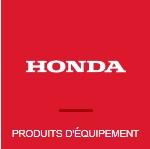 HONDA Produits d'équipement