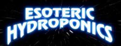 Esoteric Hydroponics