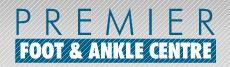 PREMIER FOOT & ANKLE CENTRE