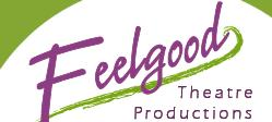 Feelgood Theatre Productions