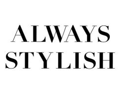 Always Stylish