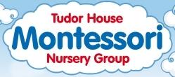 The Tudor House Montessori Nursery Group