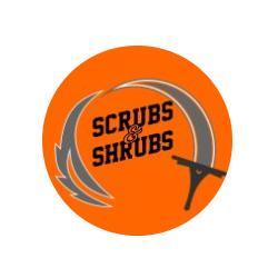 SCRUBS AND SHRUBS