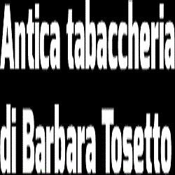 Antica Tabaccheria di Barbara Tosetto