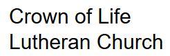 Crown Of Life Lutheran Church