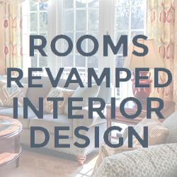 Rooms Revamped Interior Design