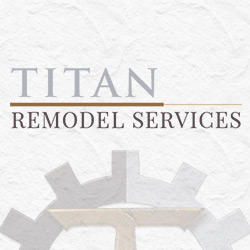 Titan Remodel Services