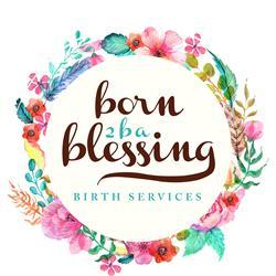Born 2 B A Blessing