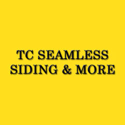 TC SEAMLESS SIDING & MORE