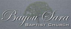Bayou Sara Baptist Church
