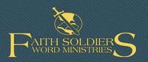 Faith Soldiers Word Ministries